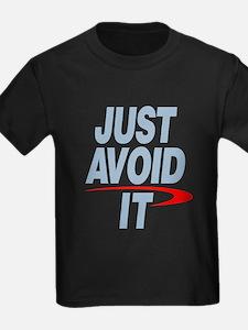 Just Avoid I T-Shirt