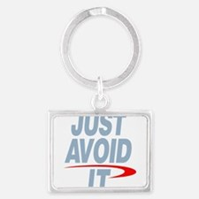 Just Avoid It Keychains