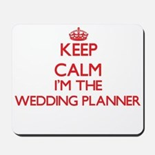 Keep calm I'm the Wedding Planner Mousepad