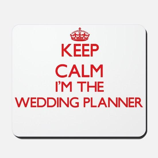 Keep Calm Im The Wedding Planner Mousepad