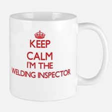 Keep calm I'm the Welding Inspector Mugs