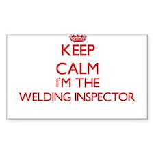 Keep calm I'm the Welding Inspector Decal