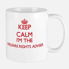 Keep calm I'm the Welfare Rights Adviser Mugs