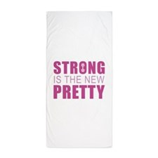 Strong Is The New Pretty Beach Towel