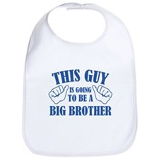 This Guy Is Going To Be A Big Brother Bib