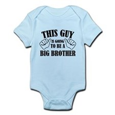 This Guy Is Going To Be A Big Brother Onesie