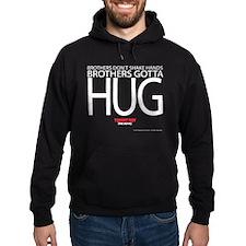 Brothers Gotta Hug Hoodie