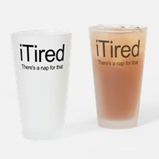 i Tired Drinking Glass