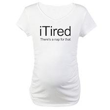 i Tired Shirt
