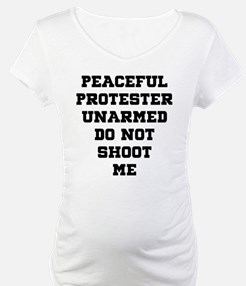 Peaceful Protester Unarmed Do No Shirt