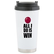 All I Do Is Win Bocce Stainless Steel Travel Mug