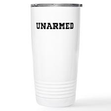 Unarmed Travel Mug