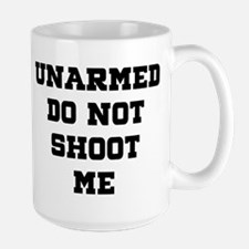 UNARMED Do Not Shoot Me Mugs
