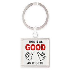 SO GOOD Keychains