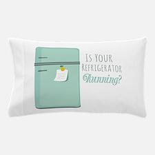 IceBox_IsYourRefrigeratorRunning? Pillow Case
