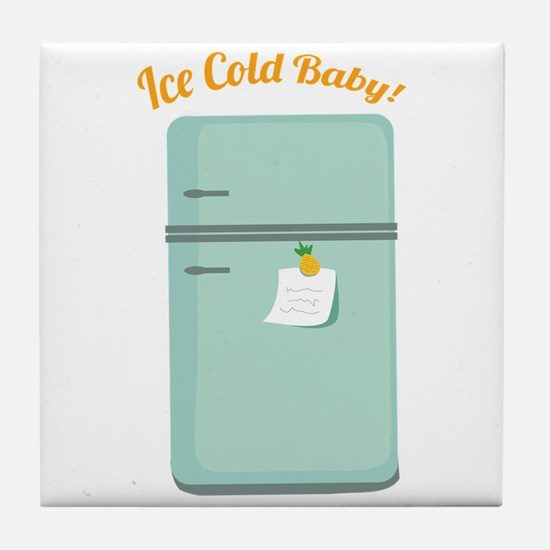 IceBox_IceColdBaby! Tile Coaster