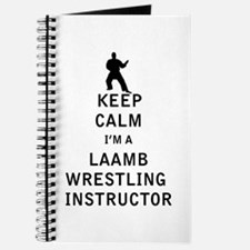 Keep Calm I'm a Laamb Wrestling Instructor Journal
