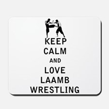 Keep Calm and Love Laamb Wrestling Mousepad