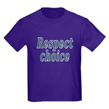 Respect choice - T