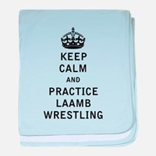Keep Calm and Practice Laamb Wrestling baby blanke