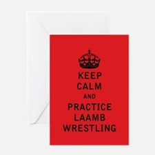 Keep Calm and Practice Laamb Wrestling Greeting Ca
