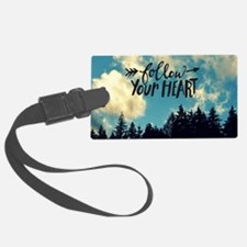 Follow Your Heart Luggage Tag