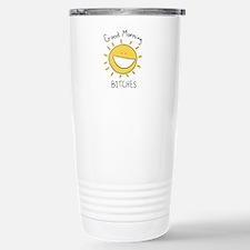Good Morning Bitches Stainless Steel Travel Mug
