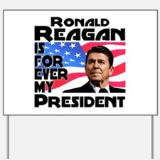 Reagan 4ever Yard Sign