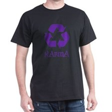 Karma Recycle What Goes Around Comes Aroun T-Shirt