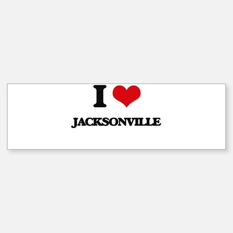 I love Jacksonville Bumper Bumper Bumper Sticker