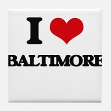 I love Baltimore Tile Coaster