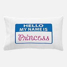 NAME IS PRINCESS Pillow Case