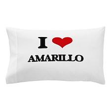 I love Amarillo Pillow Case