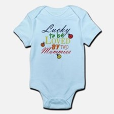 LUCKY TO BE LOVED BY TWO MOMMIES Body Suit
