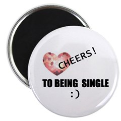 "CHEERS TO BEING SINGLE 2.25"" Magnet (10 pack)"