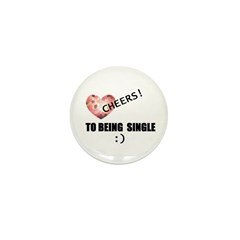 CHEERS TO BEING SINGLE Mini Button (100 pack)