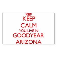 Keep calm you live in Goodyear Arizona Decal
