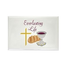 EVERLASTING LIFE Magnets