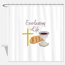 EVERLASTING LIFE Shower Curtain