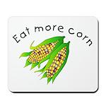 Eat More Corn (Mousepad)