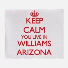 Keep calm you live in Williams Arizo Throw Blanket