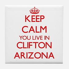 Keep calm you live in Clifton Arizona Tile Coaster