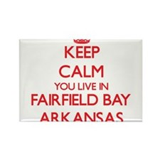 Keep calm you live in Fairfield Bay Arkans Magnets