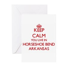 Keep calm you live in Horseshoe Ben Greeting Cards