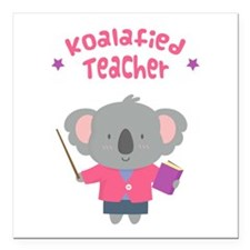 Cute Pun Koala Bear Koalafied Teacher Square Car M