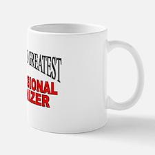 """The World's Greatest Professional Organizer"" Mug"