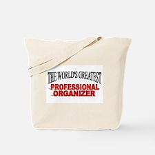 """The World's Greatest Professional Organizer"" Tote"