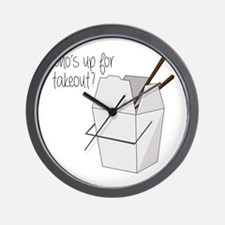 Who's Up For Takeout? Wall Clock