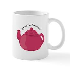 It's Tea Time Somewhere! Mugs