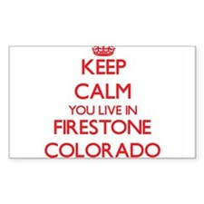 Keep calm you live in Firestone Colorado Decal